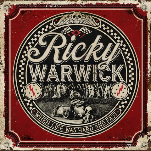 Ricky Warwick: When Life Was Hard & Fast