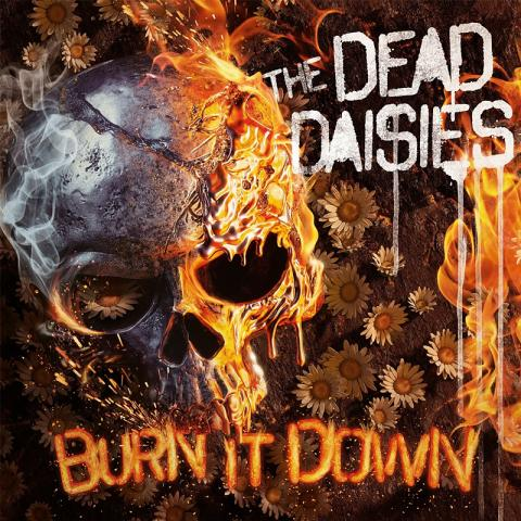 The Dead Daisies: Burn It Down