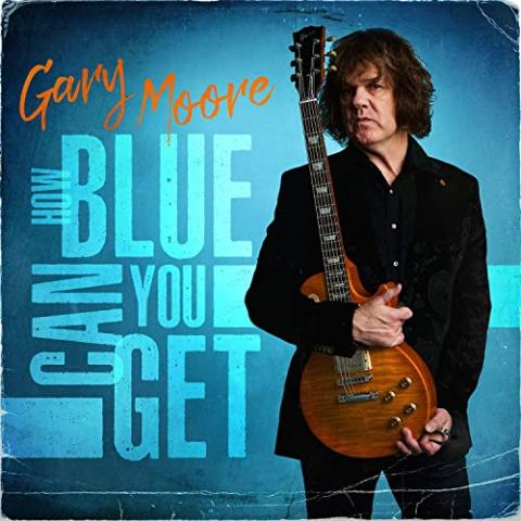 """Album: Gary Moore - """"How Blue Can You Get"""""""